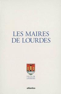 Les maires de Lourdes