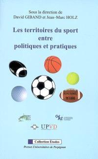 Les territoires du sport entre politiques et pratiques : le sport, ressource territoriale pour l'action politique