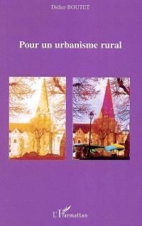 Pour un urbanisme rural