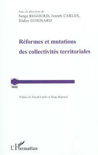 Réformes et mutations des collectivités territoriales