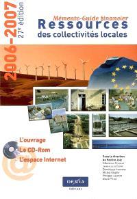 Ressources des collectivités locales : mémento-guide financier