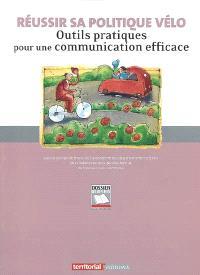 Réussir sa politique vélo : outils pratiques pour une communication efficace