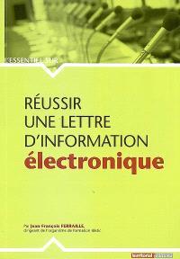 Réussir une lettre d'information électronique