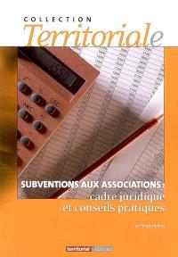 Subventions aux associations : cadre juridique et conseils pratiques