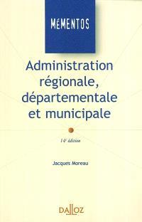 Administration régionale, départementale et municipale