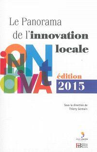 Le panorama de l'innovation locale : édition 2015