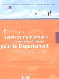 Les services numériques : une nouvelle dimension pour le département