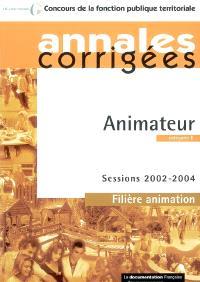 Animateur, catégorie B : sessions 2002-2004