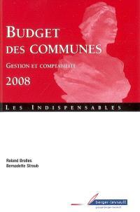 Budget des communes 2008 : gestion et comptabilité