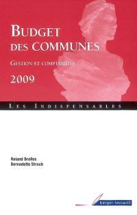 Budget des communes 2009 : gestion et comptabilité