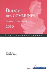 Budget des communes 2010 : gestion et comptabilité