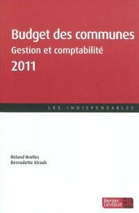 Budget des communes 2011 : gestion et comptabilité