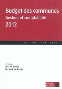 Budget des communes 2012 : gestion et comptabilité