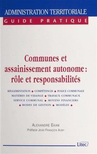 Communes et assainissement autonome : rôle et responsabilités