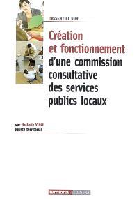 Création et fonctionnement d'une commission consultative des services publics locaux