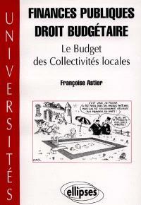 Finances publiques droit budgétaire : le budget des collectivités locales