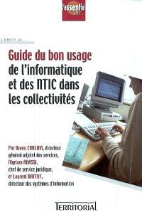 Guide du bon usage de l'informatique et des NTIC dans les collectivités