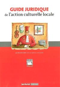 Guide juridique de l'action culturelle locale