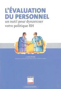 L'évaluation du personnel : un outil pour dynamiser votre politique RH