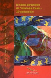 La charte européenne de l'autonomie locale, 20e anniversaire : actes, Lisbonne (Portugal), 8 juillet 2005 : conférence internationale