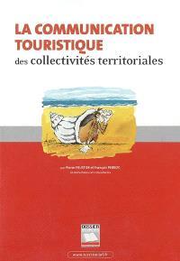 La communication touristique des collectivités territoriales
