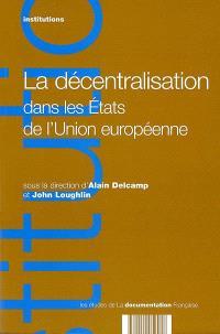 La décentralisation dans les Etats de l'Union européenne