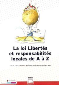 La loi Libertés et responsabilités locales de A à Z
