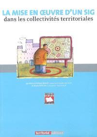 La mise en oeuvre d'un système d'information géographique dans les collectivités territoriales