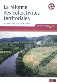 La réforme des collectivités territoriales : à jour au 1er juin 2011