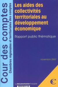 Les aides des collectivités territoriales au développement économique : rapport public thématique : novembre 2007