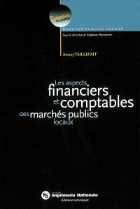 Les aspects financiers et comptables des marchés publics locaux