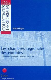 Les chambres régionales des comptes : examen de la gestion dans le secteur public local