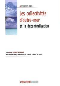 Les collectivités d'outre-mer et la décentralisation