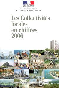 Les collectivités locales en chiffres, 2006