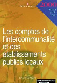 Les comptes de l'intercommunalité et des établissements public locaux 2000