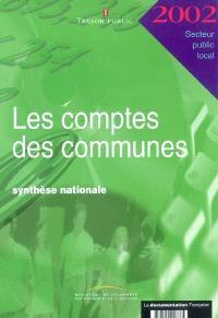 Les comptes des communes 2002 : synthèse nationale