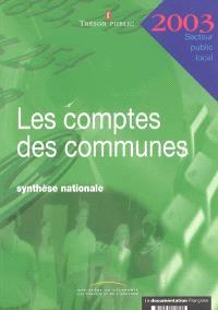 Les comptes des communes 2003 : synthèse nationale