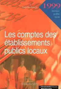 Les comptes des établissements publics locaux : 1999