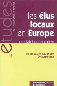 Les élus locaux en Europe : un statut en mutation