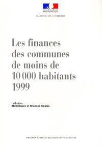 Les finances des communes de moins de 10 000 habitants, 1999