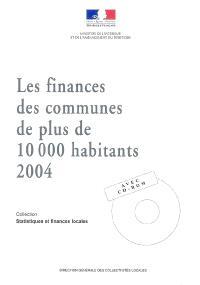 Les finances des communes de plus de 10.000 habitants : 2004