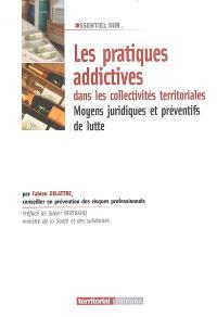 Les pratiques addictives dans les collectivités territoriales : moyens juridiques et préventifs de lutte