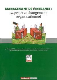 Management de l'Intranet : un projet de changement organisationnel