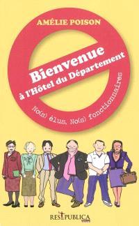 No(s) élus, no(s) fonctionnaires : bienvenue à l'Hôtel du département