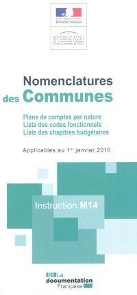 Nomenclature des communes : plans de comptes par nature, liste des codes fonctionnels, liste des chapitres budgétaires : instruction M14