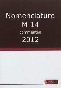Nomenclature M14 commentée : 2012