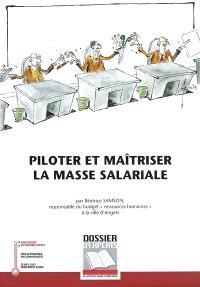 Piloter et maîtriser la masse salariale : d'un budget primitif détaillé vers une réalisation maîtrisée