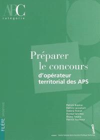 Préparer le concours d'opérateur territorial des APS : catégorie C