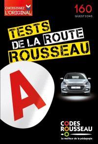 Tests Rousseau de la route : 160 questions