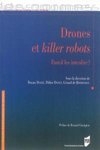 Drones et killer robots : faut-il les interdire ?